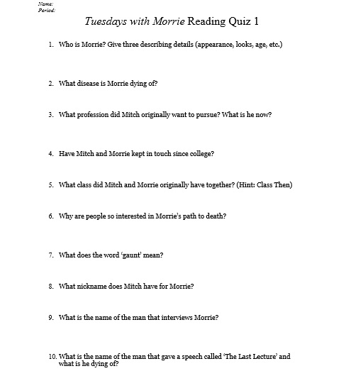 tuesdays with morrie essay assignment Tuesdays with morrie project you and your partner (or group of three) will choose one of the aphorisms from the text and create a presentation in which you.