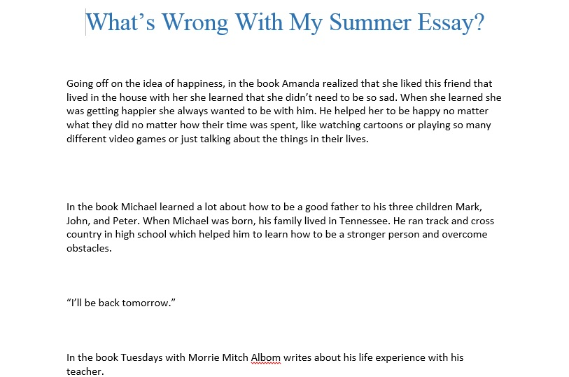Whats Wrong w My Summer Essay